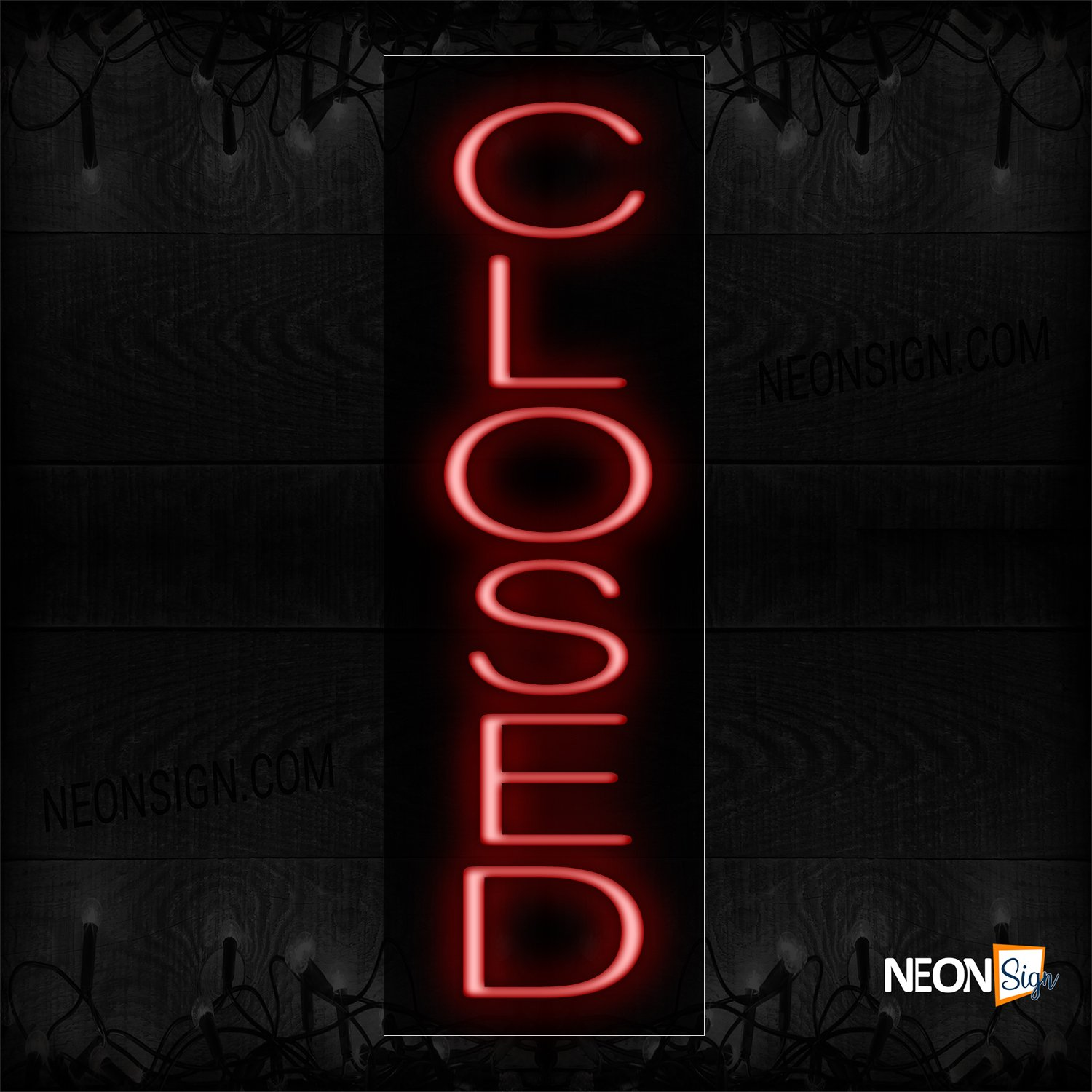 Image of Closed Vertical With Plain Text All Caps Traditional Neon