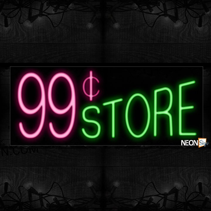 Image of 10129 99 ¢ Store Neon Sign_13x32 Black Backing