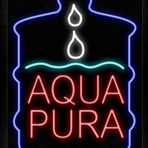 Image of 10395 Aqua Pura With Gallon Logo Neon Signs_24x31 Black Backing