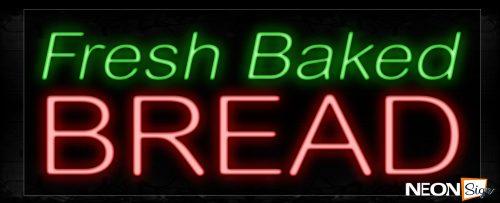 Image of 11408 Fresh Baked Bread Neon Signs_13x32 Black Backing