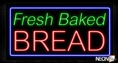 Image of 11707 Fresh Baked Bread With Blue Border Neon Signs_20x37 Black Backing