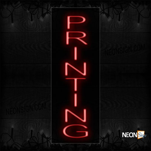 Image of 12282 Printing In Red (Vertical) Neon Signs_8x24 Black Backing