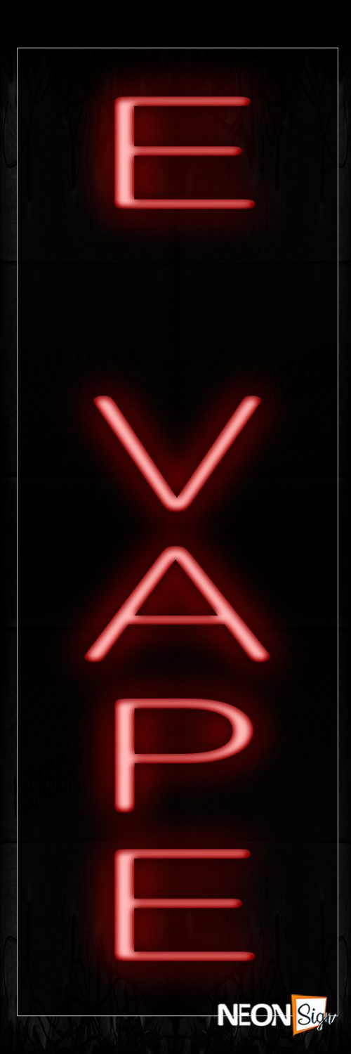 Image of 12433 E Vape (Vertical) Neon Signs_8x24 Black Backing