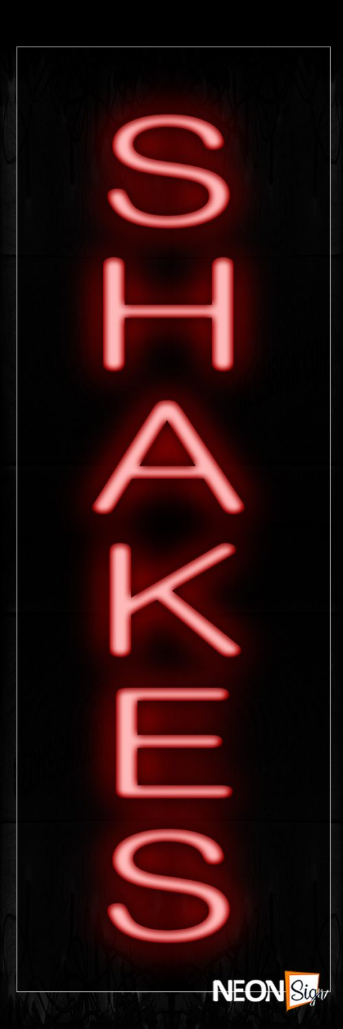 Image of 12462 Shakes In Red (Vertical) Neon Signs_8x24 Black Backing