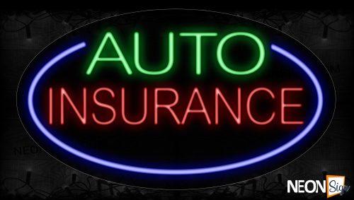 Image of 14143 Auto Insurance With Blue Oval Border Neon Signs_17x30 Contoured Black Backing
