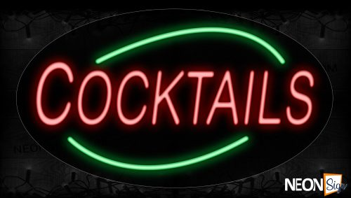 Image of 14178 Cocktails In Red With Green Arc Border Neon Signs_17x30 Contoured Black Backing