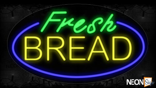 Image of 14208 Fresh Bread With Circle Border Neon Signs_17x30 Contoured Black Backing