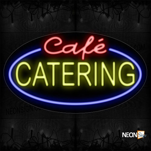 Image of 14431 Cafe Catering With Oval Blue Border Neon Signs_17x30 Contoured Black Backing