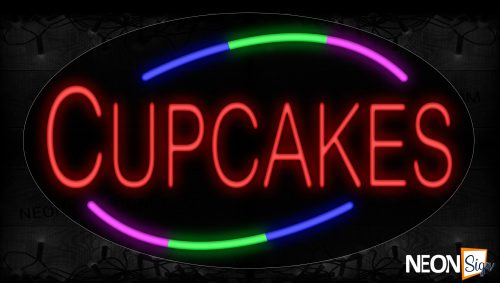 Image of 14582 Cupcakes With Colorful Arc Border Neon Signs_17x30 Contoured Black Backing