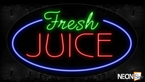 Image of 14626 Fresh Juice With Blue Arc Border Neon Signs_17x30 Contoured Black Backing