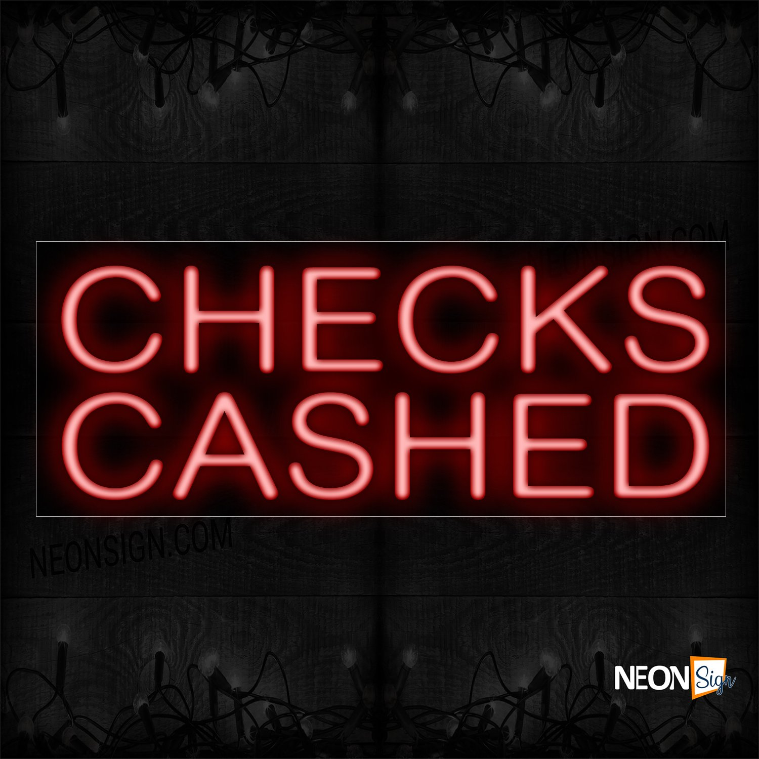 Image of 10035 Check Cashed In Red Neon Sign_13x32 Black Backing