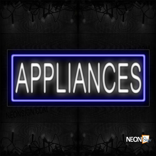 Image of 10205 Appliances With Border Neon Sign_13x32 Black Backing