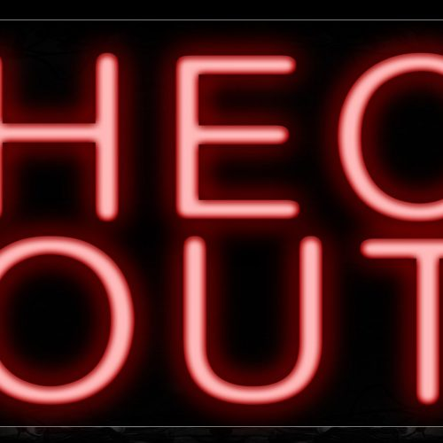 Image of 10219 Check Out Neon Sign_13x32 Black Backing