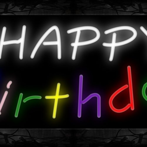 Image of 10249 Happy Birthday (Colorful) Neon Sign 13x32 Black Backing