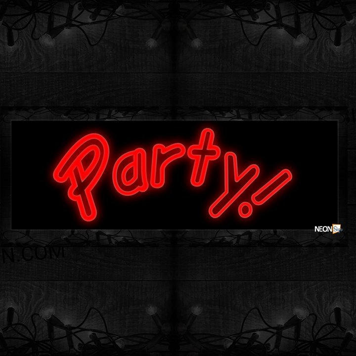 Image of 10273 Party! Neon Sign 13x32 Black Backing
