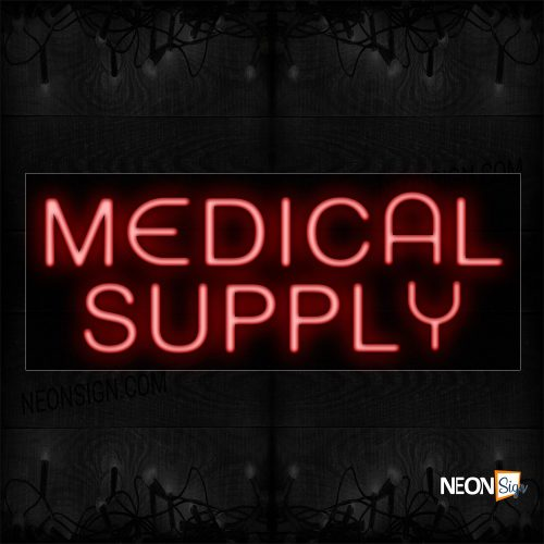 Image of 10577 Medical Supply In Red Neon Sign_13x32 Black Backing