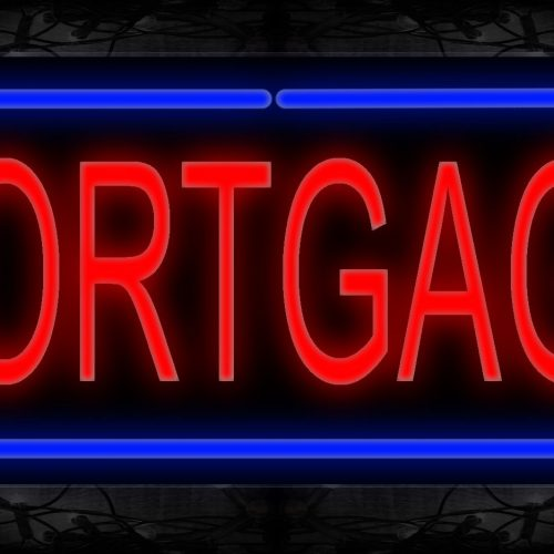 Image of 10578 Mortgage with border Neon Sign 13x32 Black Backing