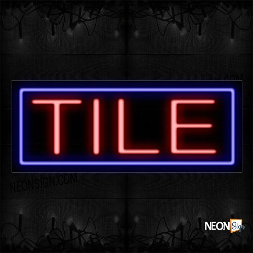 Image of 10639 Tile In Red With Blue Border Neon Sign_13x32 Black Backing