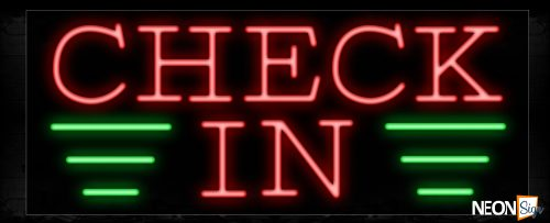 Image of 10764 Check IN with green lines Neon Sign_13x32 Black Backing