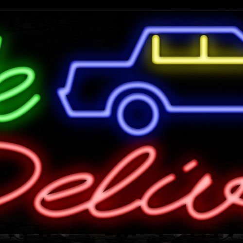 Image of 10944 We deliver with car logo Neon Sign_13x32 Black Backing