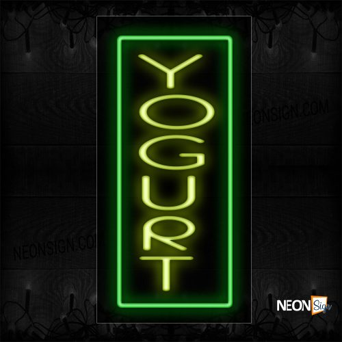 Image of 11040 Yogurt In Yellow With Green Border (Vertical) Neon Signs_13x32 Black Backing