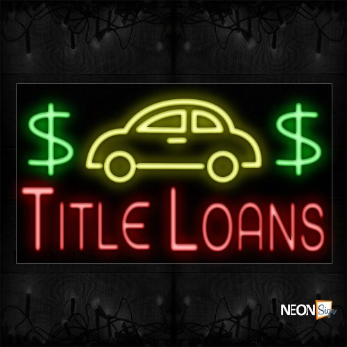 Image of 11307 $$ Title Loans With Logo Neon Sign_20x37 Black Backing