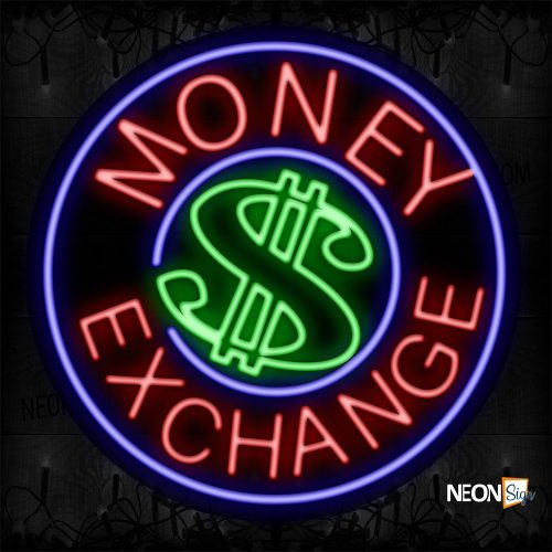 Image of 11329 Money $ Exchange With Blue Circle Border Neon Sign_26x26 Contoured Black Backing