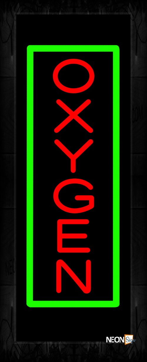 Image of 11606 Oxygen in red with green border (Vertical) Neon Sign 13x32 Black Backing