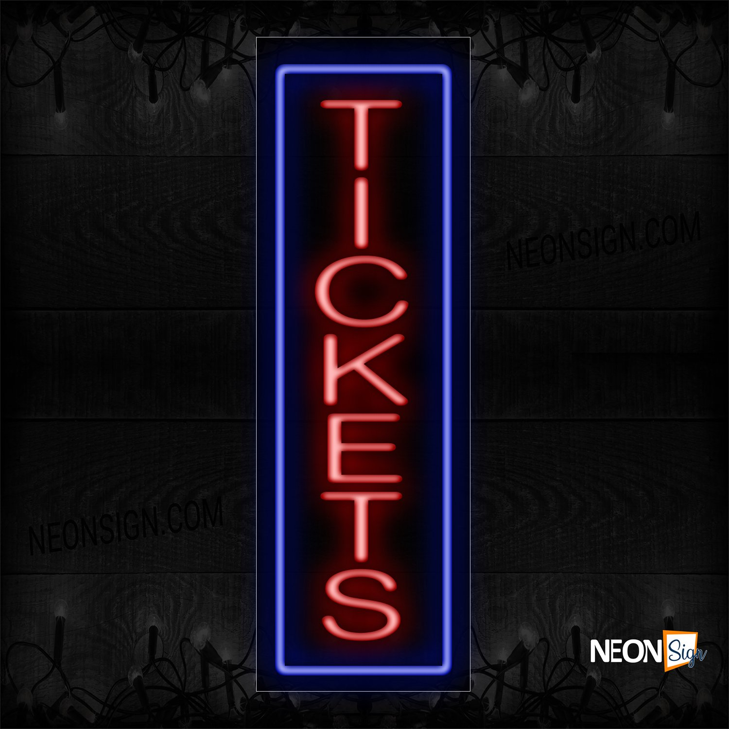 Image of 11635 Tickets In Red With Blue Border (Vertical) Neon Sign_13x32 Black Backing