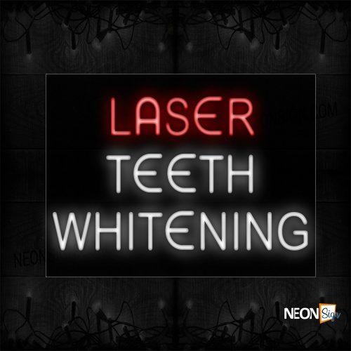 Image of 11740 Laser Teeth Whitening Neon Sign_20x37 Black Backing