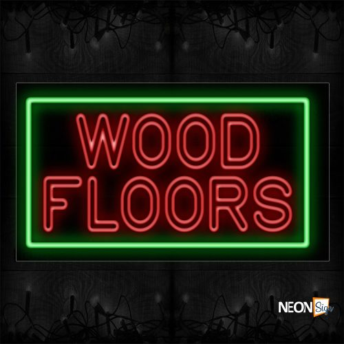 Image of 11796 Double Stroke Wood Floors In Red With Green Border Neon Sign_20x37 Black Backing