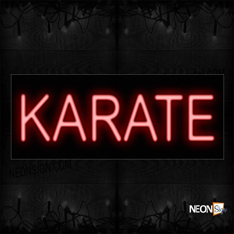 Image of 12088 Karate Neon Sign_10x32 Black Backing