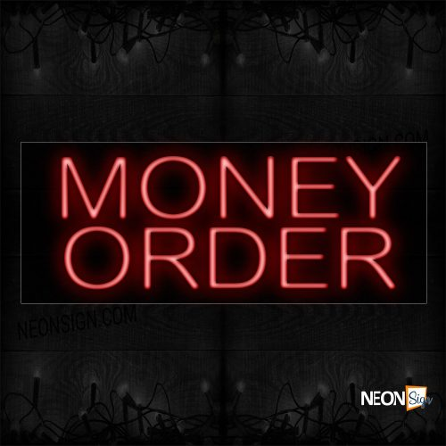 Image of 12102 Money Order In Red Neon Sign_13x32 Black Backing