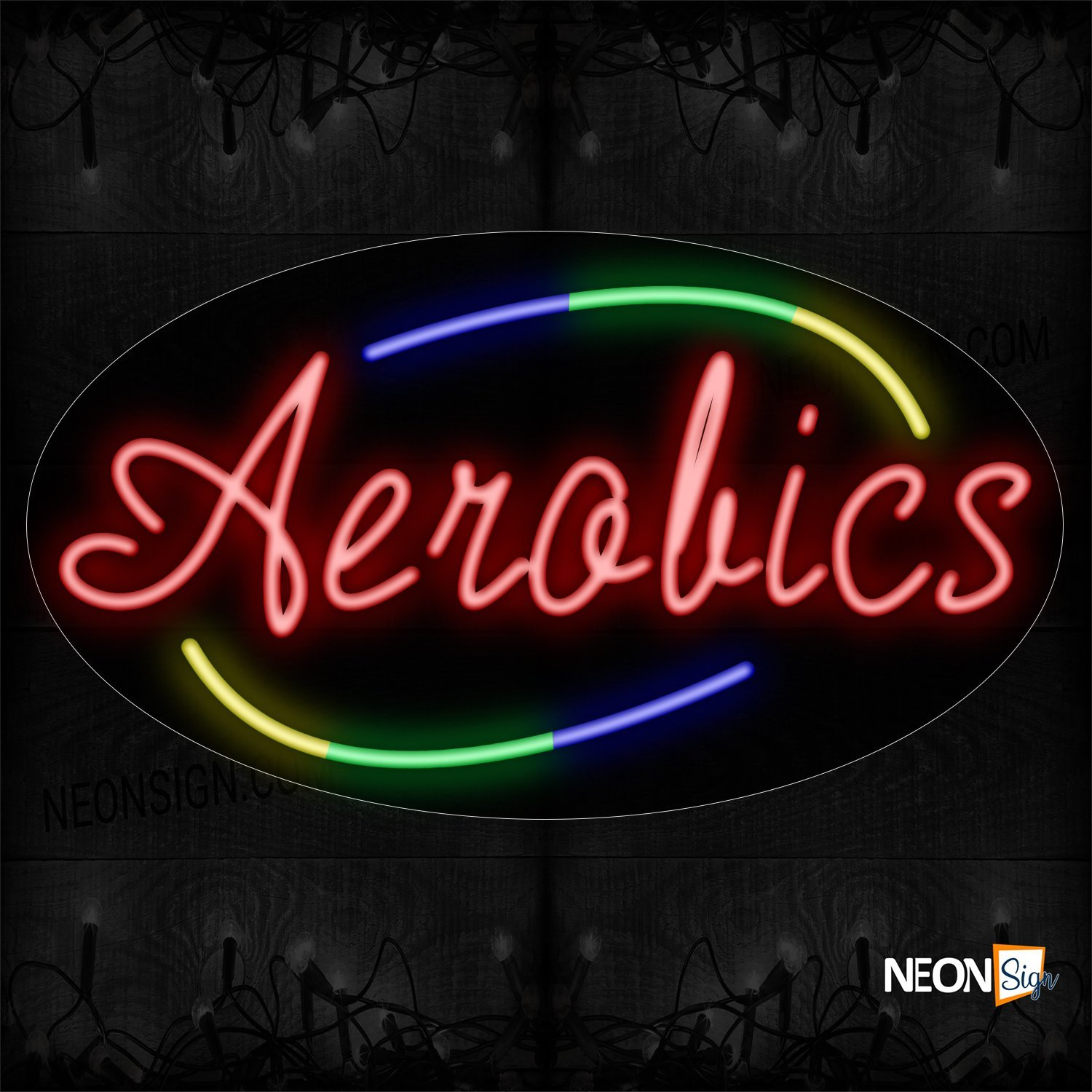 Image of 14494 Aerobics In Red With Colorful Arc Border Neon Sign_17x30 Contoured Black Backing