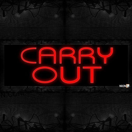 Image of 10520 Carry Out in red Neon Sign 13x32 Black Backing(1)