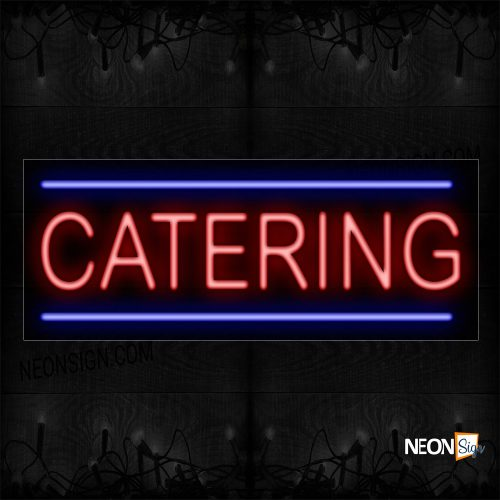 Image of 10523 Catering In Red With Blue Border Neon Sign_13x32 Black Backing