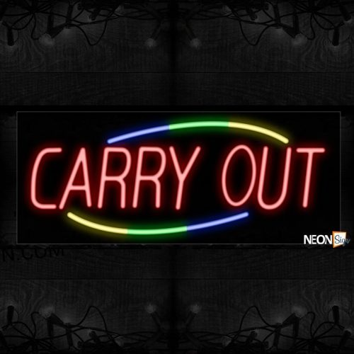 Image of 10761 Carry Out with curve border Neon Sign_13x32 Black Backing