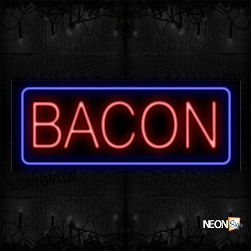 Image of 11356 Bacon In Red With Blue Border Neon Sign_13x32 Black Backing