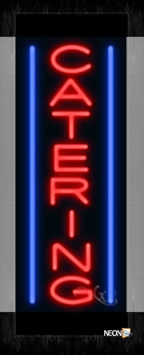 Image of 11532 Catering in red with blue lines (Vertical) Neon Sign 13x32 Black Backing