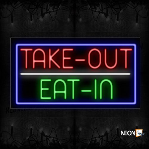 Image of Take-Out Eat-In With Blue Border Neon Sign