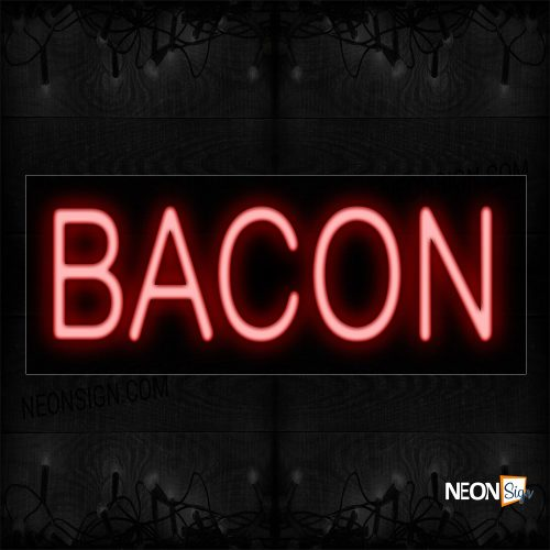 Image of 12355 Bacon In Red Neon Sign_10x24 Black Backing