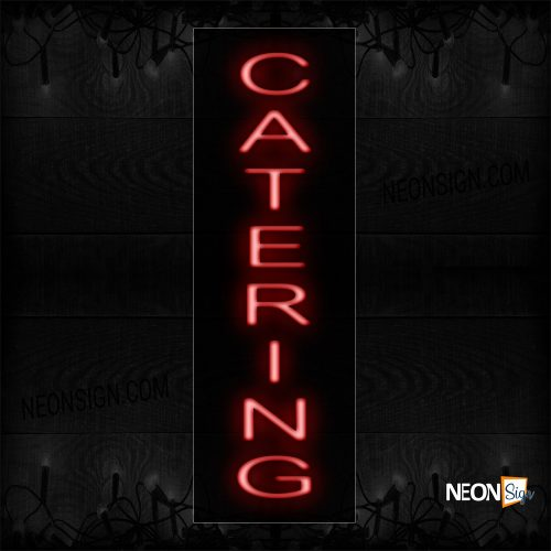 Image of 12421 Catering Neon Sign_8x27 Black Backing