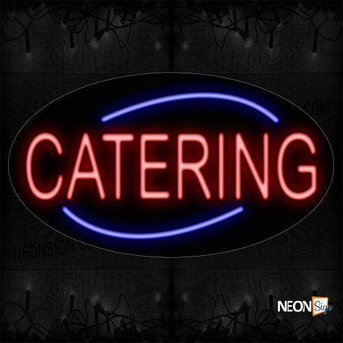 Image of 14173 Catering With Curve Border Neon Sign_17x30 Contoured Black Backing