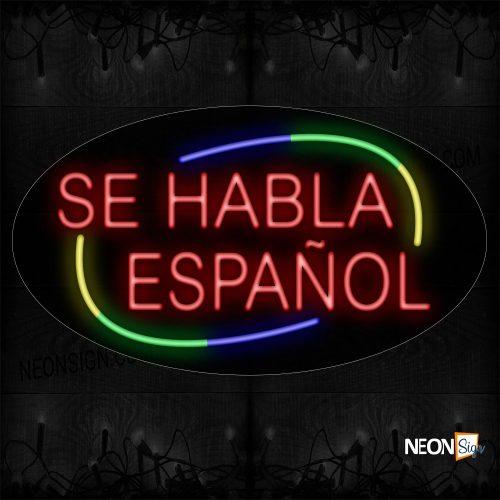 Image of Se Habla Espanol With Circle Border Neon Sign