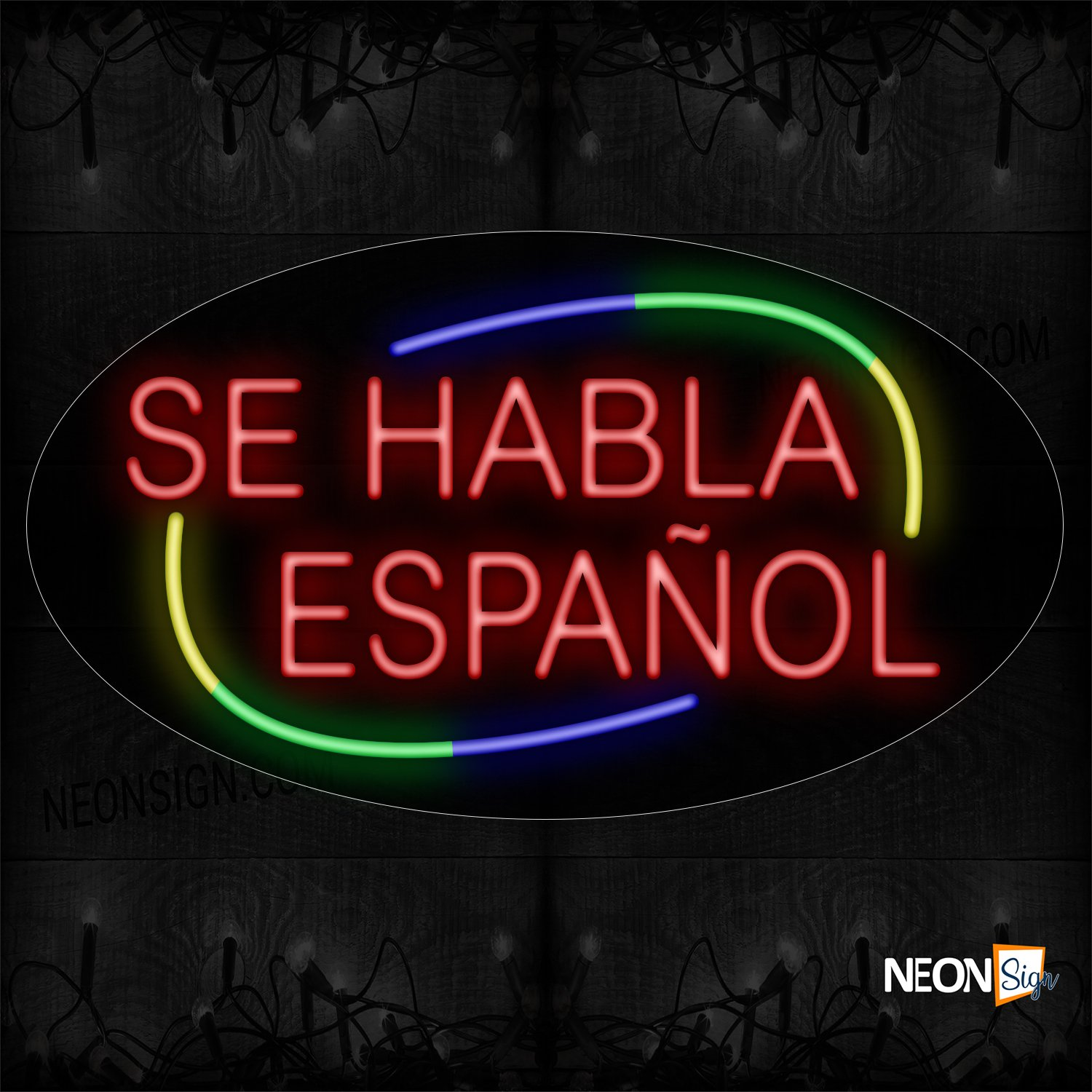 Image of Se Habla Espanol With Circle Border Neon Sign